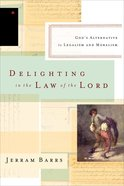 Delighting in the Law of the Lord eBook