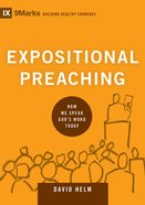 Expositional Preaching (9marks Series) eBook