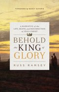 Behold the King of Glory eBook