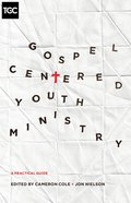 Gospel-Centered Youth Ministry eBook