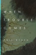 When Trouble Comes eBook