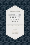 Redeeming the Life of the Mind eBook