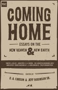 Coming Home (Gospel Coalition Booklets Series) eBook