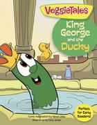 King George and the Ducky (Veggie Tales (Veggietales) Series) Paperback
