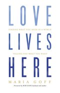 Love Lives Here eBook