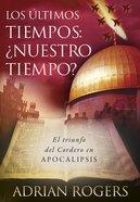 Apocalipsis: El Fin De Los Tiempos eBook