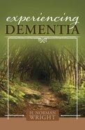 Experiencing Dementia eBook