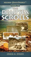 The Dead Sea Scrolls (Holman Quicksource Guides Series)