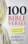 100 Bible Verses Everyone Should Know By Heart eBook