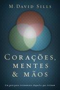 Coraes, Mentes E Mos