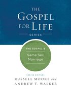 The Gospel & Same-Sex Marriage (Gospel For Life Series) eBook