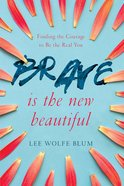 Brave is the New Beautiful eBook