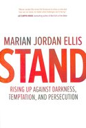 Stand: Rising Up Against Darkness, Temptation, and Persecution eBook