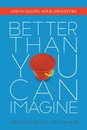 Better Than You Can Imagine eBook