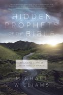 Hidden Prophets of the Bible eBook