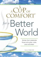 A Cup of Comfort For a Better World eBook