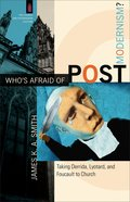 Who's Afraid of Postmodernism? (Church & Modern Culture Series) eBook