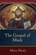 The Gospel of Mark (Catholic Commentary On Sacred Scripture Series) eBook