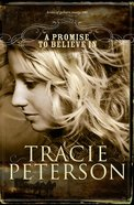 A Promise to Believe in (#01 in Brides Of Gallatin County Series) eBook