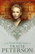 A Veiled Reflection (#03 in Westward Chronicles Series) eBook