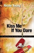Kiss Me If You Dare (#03 in A Particia Amble Mystery Series) eBook