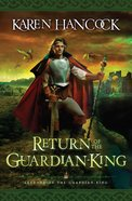 Return of the Guardian-King (#04 in Legends Of The Guardian King Series) eBook