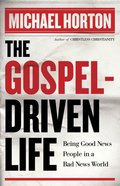 The Gospel Driven Life eBook