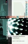 Whose Community? Which Interpretation? eBook