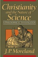 Christianity and the Nature of Science eBook