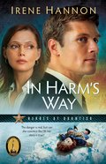 In Harm's Way (#03 in Heroes Of Quantico Series) eBook