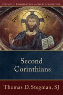 Second Corinthians (Catholic Commentary On Sacred Scripture Series) eBook