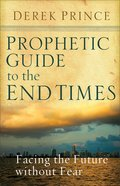 Prophetic Guide to the Endtimes eBook