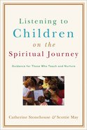 Listening to Children on the Spiritual Journey eBook