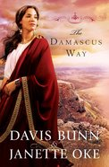 The Damascus Way (#03 in Acts Of Faith Series) eBook