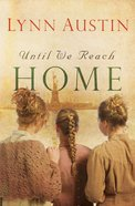Until We Reach Home eBook