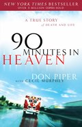 90 Minutes in Heaven eBook