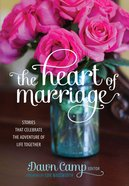The Heart of Marriage eBook