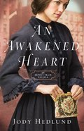 An Awakened Heart (Orphan Train Series)