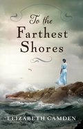 To the Farthest Shores eBook