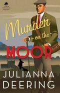 Murder on the Moor (#05 in Drew Farthering Mystery Series) eBook