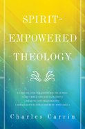 Spirit-Empowered Theology
