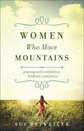 Women Who Move Mountains eBook