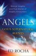 Angels-God's Supernatural Agents eBook