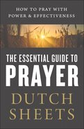 The Essential Guide to Prayer eBook