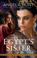 Egypt's Sister - a Novel of Cleopatra (#01 in The Silent Years Series)