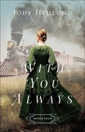 With You Always (#01 in Orphan Train Series) eBook