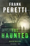 Haunted the (#02 in The Harbingers Cycle One Fiction Series)