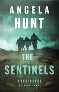 The Sentinels (#03 in The Harbingers Cycle One Fiction Series) eBook