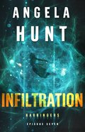 Infiltration (#07 in The Harbingers Cycle Two Fiction Series) eBook