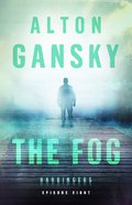 The Fog (#08 in The Harbingers Cycle Two Fiction Series) eBook